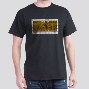 Trail of tears Dark T-Shirt