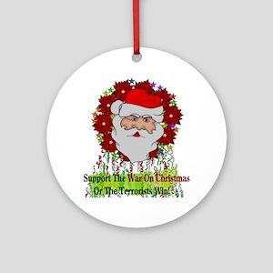 War On Christmas Santa Round Ornament