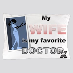 My Wife Pillow Case