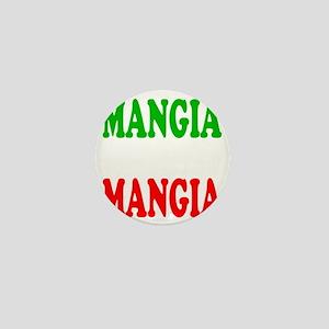 Mangia Mini Button