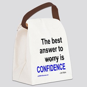 The best answer to worry is confi Canvas Lunch Bag