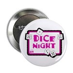 Dice Night Button