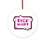 Dice Night Ornament (Round)