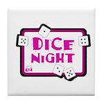 Dice Night Tile Coaster