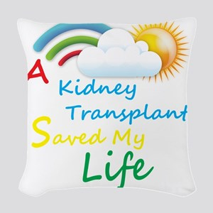 A Kidney Transplant Saved My L Woven Throw Pillow