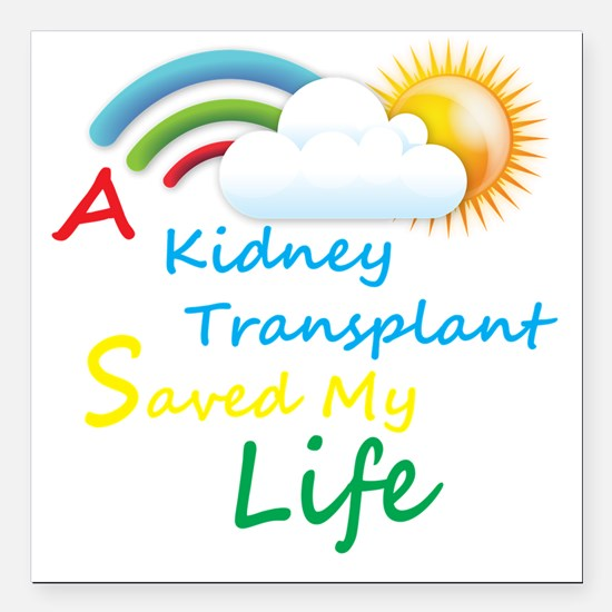 A Kidney Transplant Save Square Car Magnet 3" x 3"