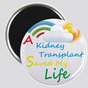 A Kidney Transplant Saved My Life Rainbow C Magnet