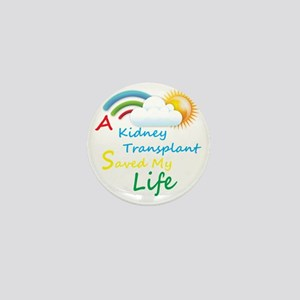 A Kidney Transplant Saved My Life Rain Mini Button