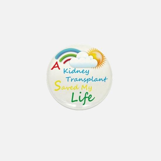 A Kidney Transplant Saved My Life Rain Mini Button
