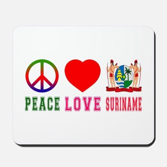 Peace Love Suriname Mousepad