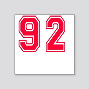 """92 year aged to perfection Square Sticker 3"""" x 3"""""""