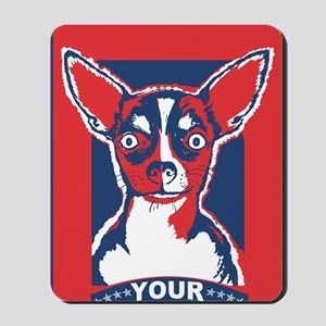 Disobey Your Master Chihuahua Mousepad