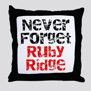 Never Forget Ruby Ridge Throw Pillow