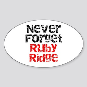 Never Forget Ruby Ridge Oval Sticker