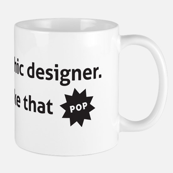 Make it pop Mug
