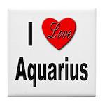 I Love Aquarius Tile Coaster