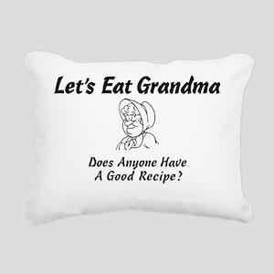 Lets Eat Grandma Rectangular Canvas Pillow