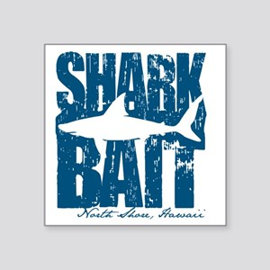 "Shark Bait Square Sticker 3"" x 3"""