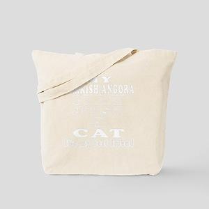 My Turkish Angora not just a cat its my b Tote Bag