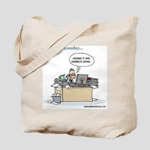 Monday.. Wishing it was Shabbos Again Tote Bag