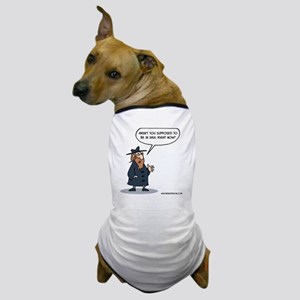 Arent you supposed to be in Shul right Dog T-Shirt
