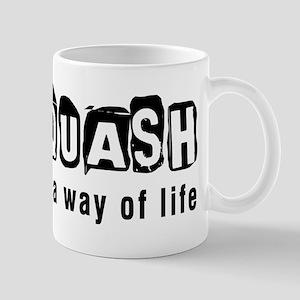 Squash it is a way of life Mug