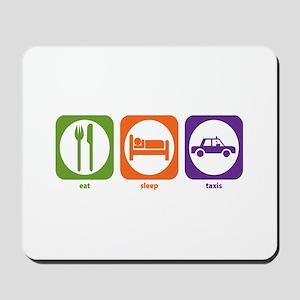 Eat Sleep Taxis Mousepad