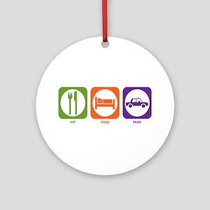 Eat Sleep Taxis Ornament (Round)