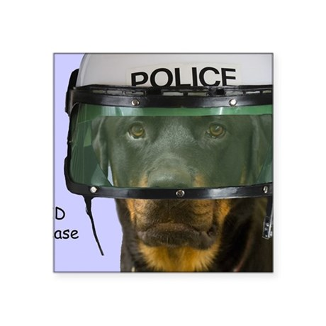"Rottweiler Police Birthday Square Sticker 3"" x 3"""
