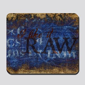 Raw Mousepad