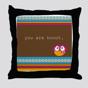 You Are Hoot - Owl Throw Pillow