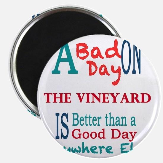 The Vineyard Magnet