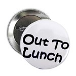 Out to Lunch Button