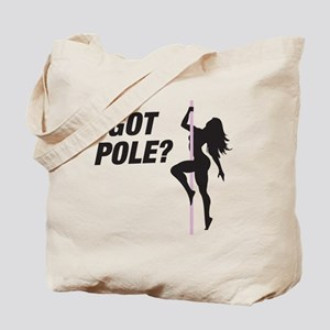 Got Pole Tote Bag
