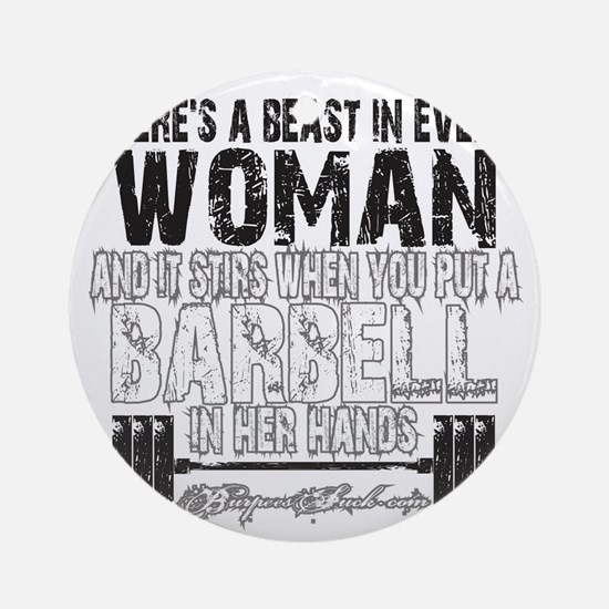 beast in every woman camo snow Round Ornament