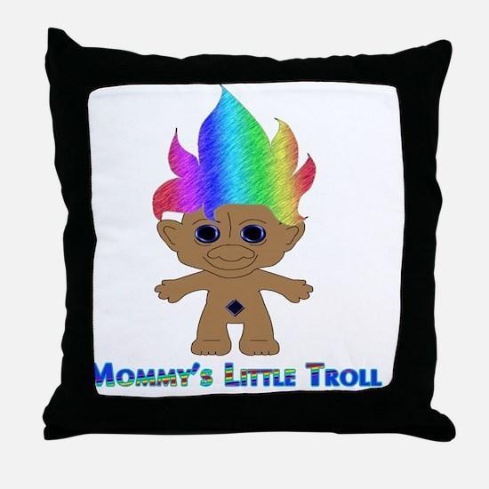 Mommys Little Troll Throw Pillow