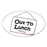 Out to Lunch Oval Sticker