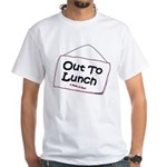 Out to Lunch White T-Shirt