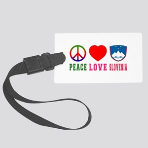Peace Love Slovenia Large Luggage Tag