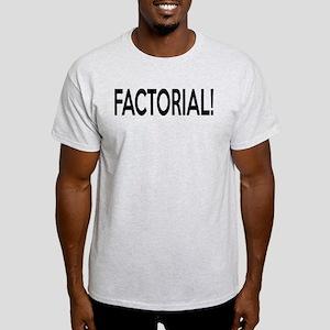 Factorial! Geeky Math Humor Light T-Shirt
