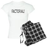 Factorial! Geeky Math Humor Women's Light Pajamas