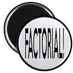 Factorial! Geeky Math Humor Magnet