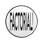 Factorial! Geeky Math Humor 3.5