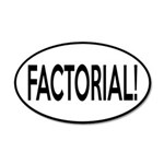 Factorial! Geeky Math Humor 20x12 Oval Wall Decal