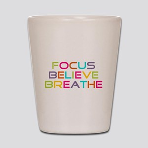 Multi Focus Believe Breathe Shot Glass