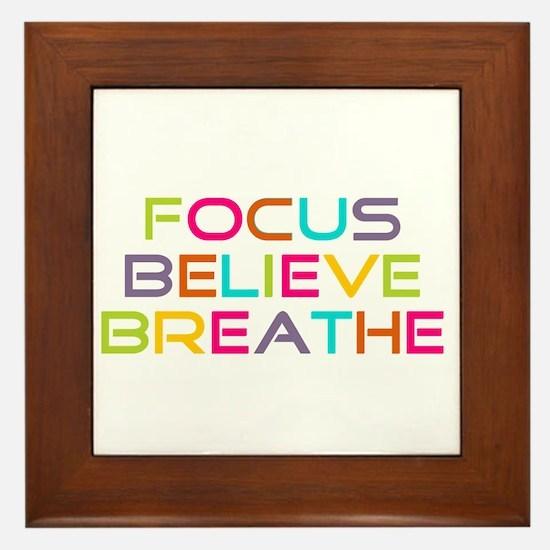 Multi Focus Believe Breathe Framed Tile