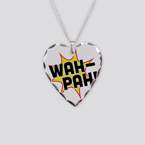 Wah-Pah! Necklace Heart Charm