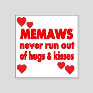"MEMAWS  NEVER RUN  OUT OF H Square Sticker 3"" x 3"""