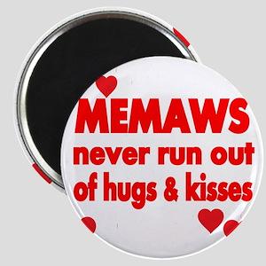 MEMAWS  NEVER RUN  OUT OF HUGS  KISSES Magnet