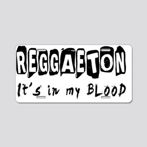 Reggaeton Dance Its in my b Aluminum License Plate